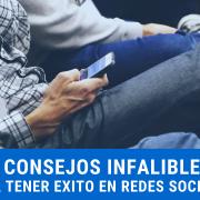 4 Consejos Infalibles Redes Sociales